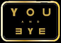 YOU & EYE
